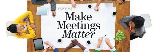 How to Make Meetings Matter