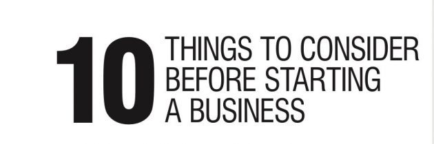 10 Things To Consider Before Starting A Business