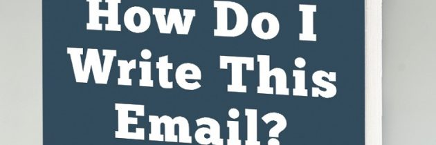 Book Review: Wait, How Do I Write This Email?